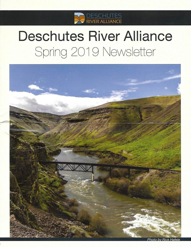 Deschutes River Alliance Spring 2019 Newsletter - Clackamas FlyFishers
